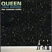 Queen, Paul Rodgers The Cosmos Rocks