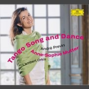 Anne-Sophie Mutter - Tango Song and Dance